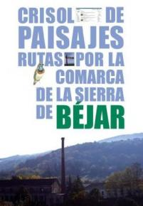 Rutas por la Comarca de la Sierra de Béjar