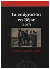 2.2 Premio Ciudad de Béjar: La emigración en Béjar (1907)