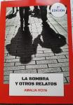 La sombra y otros relatos. Amalia Hoya