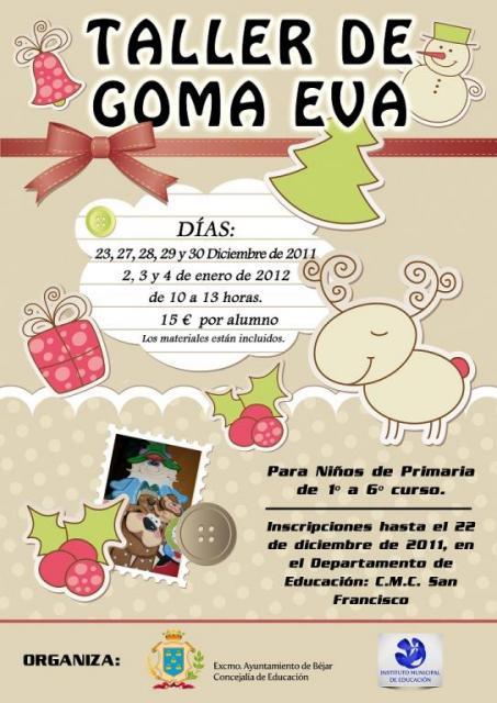 7580e6250f3 Taller de GOMA EVA para niños de 1º a 6º de Primaria. Horario de 10 00 a  13 00